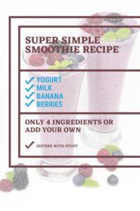 Super Simple Smoothie Recipe