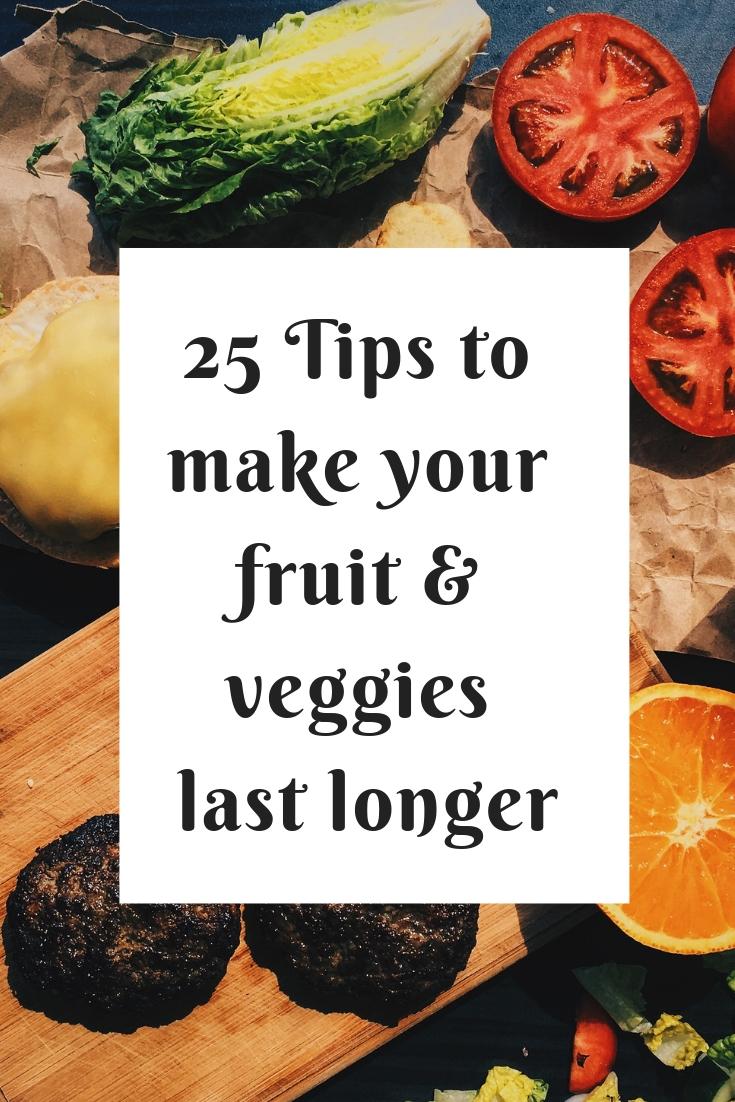 25 Tips to Make your fruit & veggies last longer