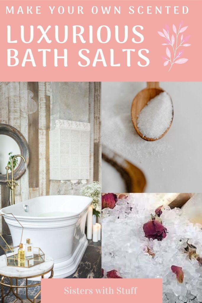 Homemade Luxurious Scented Bath Salts