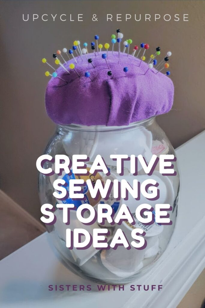 Upcycled items Repurposed into Sewing Storage
